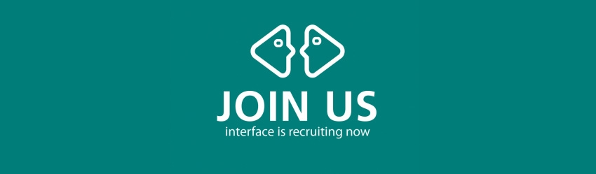 Join us, Interface is recruiting now